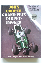 JOHN COOPER - GRAND PRIX CARPETBAGGER - Signed by Cooper